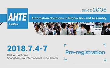 AHTE 2018 Visitor Pre-registration Starts: welcome to the pageant for the automatic assembly industry